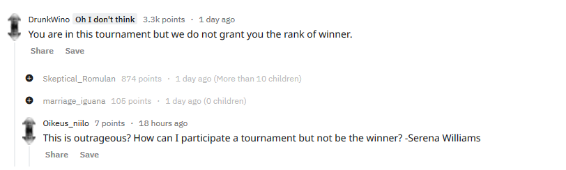 You are in this tournament, but we do not grant you the rank of winner.